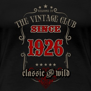 Vintage club since 1926 classic and wild - grey Birthday gift present RAHMENLOS T-Shirts - Frauen Premium T-Shirt