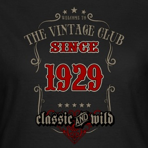 Vintage club since 1929 classic and wild - grey Birthday gift present RAHMENLOS T-Shirts - Frauen T-Shirt