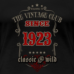 Vintage club since 1923 classic and wild - grey Birthday gift present RAHMENLOS T-Shirts - Frauen Premium T-Shirt