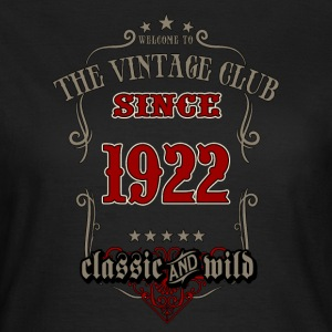 Vintage club since 1922 classic and wild - grey Birthday gift present RAHMENLOS T-Shirts - Frauen T-Shirt