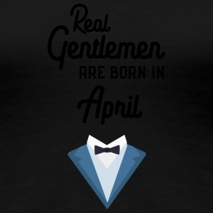 Real Gentlemen are born in April Sj55g T-Shirts - Women's Premium T-Shirt