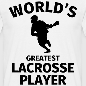 World's Greatest Lacrosse Player T-Shirts - Männer T-Shirt