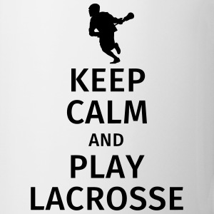 Keep Calm and Play Lacrosse Tassen & Zubehör - Tasse