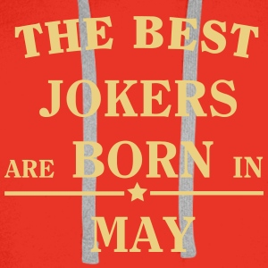 The Best Jokers Are born in MAY Hoodies & Sweatshirts - Men's Premium Hoodie