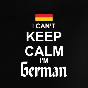 I Can't Keep Calm I'm German Baby Shirts  - Baby T-Shirt