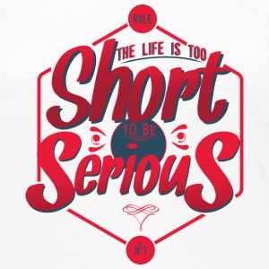 The life is too short to be serious Manches longues - T-shirt manches longues Premium Femme