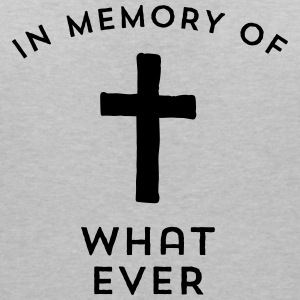 in memory of what ever T-Shirts - Frauen T-Shirt mit V-Ausschnitt