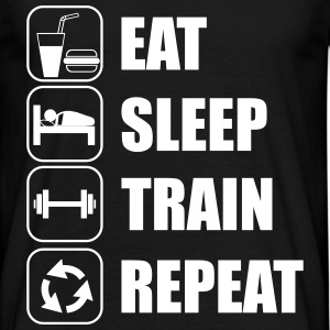Eat,sleep,train,repeat,gym,body building - Männer T-Shirt