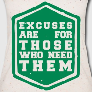 excuses are for those who need them Tops - Frauen Bio Tank Top