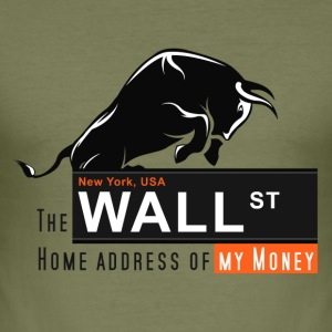 Home of my Money - Wall Street T-Shirts - Männer Slim Fit T-Shirt