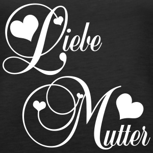 Muttertag / liebe Mutter Tops - Frauen Premium Tank Top