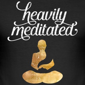 Heavily Meditated T-Shirts - Men's Slim Fit T-Shirt