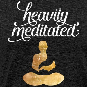 Heavily Meditated T-Shirts - Männer Premium T-Shirt
