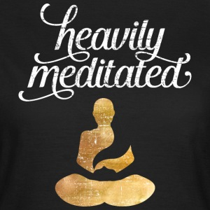 Heavily Meditated Tee shirts - T-shirt Femme
