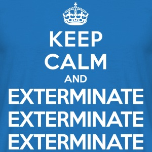 Keep calm and exterminate (Doctor Who) T-Shirts - Men's T-Shirt