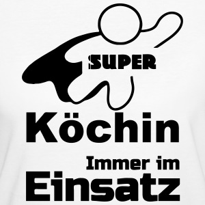 Super Köchin - Frauen Bio-T-Shirt
