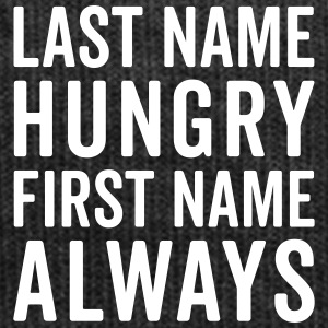 Last Name Hungry Funny Quote  Caps & luer - Vinterlue