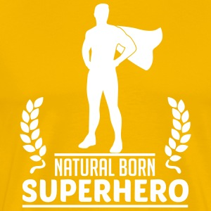 Natural Born Superhero T-Shirts - Männer Premium T-Shirt