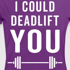 Deadlift You Gym Quote T-shirts - Kontrast-T-shirt dam