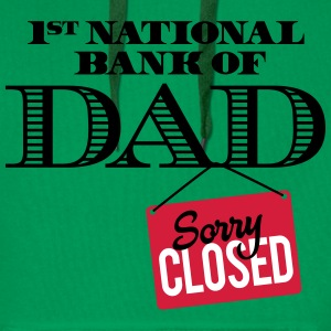 1st national bank of dad - Sorry closed Sweaters - Mannen Premium hoodie