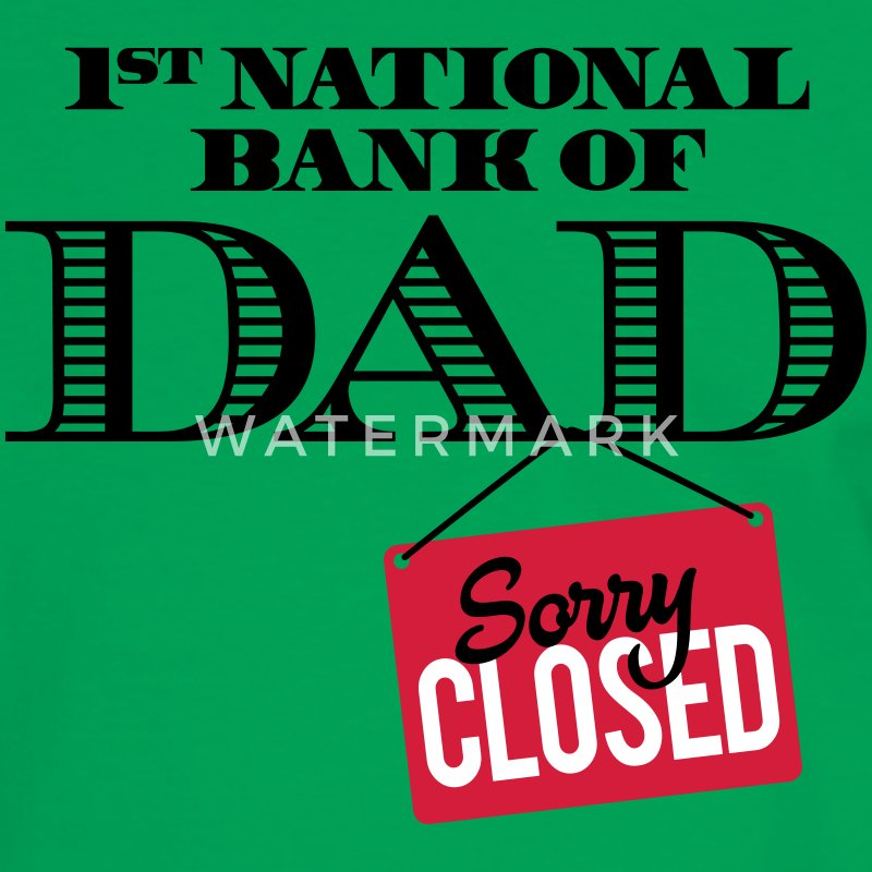 1st national bank of dad - Sorry closed T-Shirts - Men's Ringer Shirt