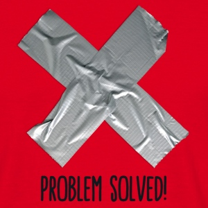 Problem Solved Duct tape T-Shirts - Männer T-Shirt