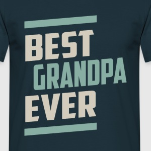 Best Grandpa Ever - Men's T-Shirt