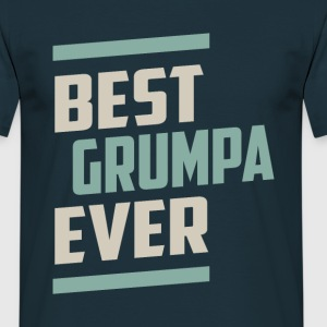 Best Grumpa Ever - Men's T-Shirt