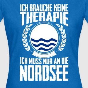 Therapie Nordsee T-Shirts - Frauen T-Shirt