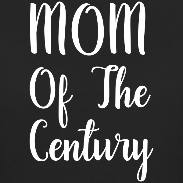 mom of the century Camisetas - Camiseta ecológica mujer