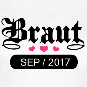 Braut September 2017 T-Shirts - Frauen T-Shirt