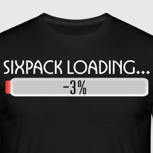 SIXPACK LOADING-2 T-Shirts - Men's T-Shirt