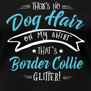 Dog Border Collie Glitter T-Shirts - Women's Premium T-Shirt