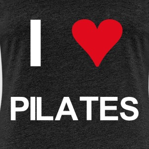 I love pilates - Frauen Premium T-Shirt
