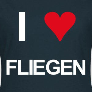 I love Fliegen - Frauen T-Shirt