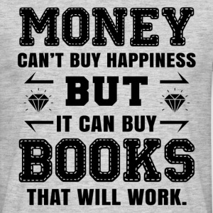 Money Cant Buy Happiness... T-Shirts - Men's T-Shirt