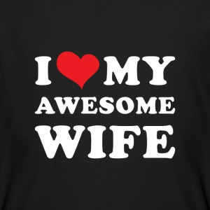 I Love my awesome wife T-shirts - Mannen Bio-T-shirt