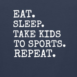 Eat Sleep Take Kids to Sports Repeat Vêtements de sport - Débardeur Premium Homme