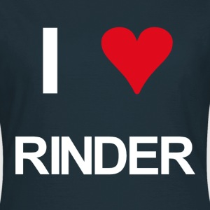 I love Rinder - Frauen T-Shirt