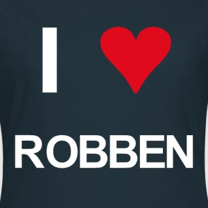I love Robben - Frauen T-Shirt