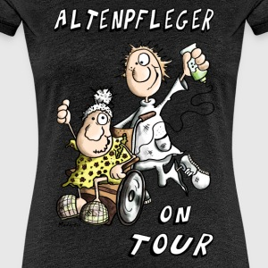 Altenpfleger on Tour T-Shirts - Frauen Premium T-Shirt