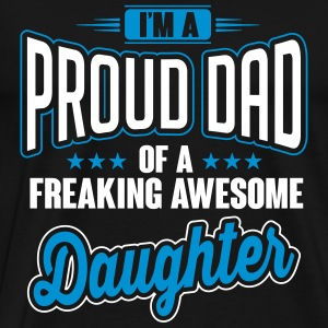 I'm a proud dad of awesome daughter T-shirts - Mannen Premium T-shirt
