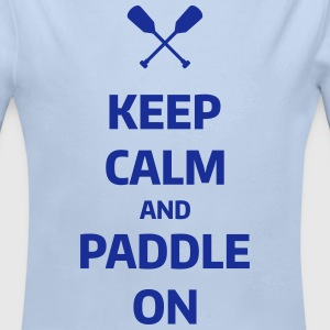 keep calm and paddle on Wassersport Kanu Kajak  Baby Bodys - Baby Bio-Langarm-Body