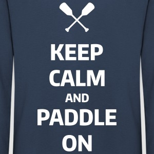 keep calm and paddle on Wassersport Kanu Kajak  Langarmshirts - Kinder Premium Langarmshirt