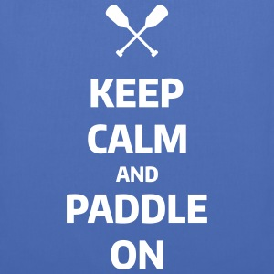 keep calm and paddle on Wassersport Kanu Kajak Borse & Zaini - Borsa di stoffa
