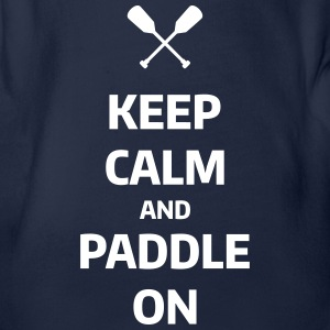 keep calm and paddle on Wassersport Kanu Kajak Baby-bodyer - Kortærmet babybody, økologisk bomuld