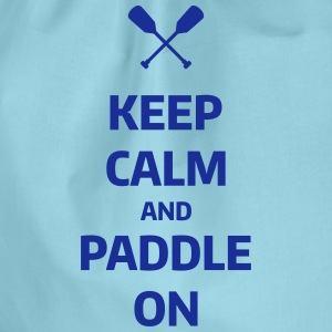keep calm and paddle on Wassersport Kanu Kajak Sacs et sacs à dos - Sac de sport léger