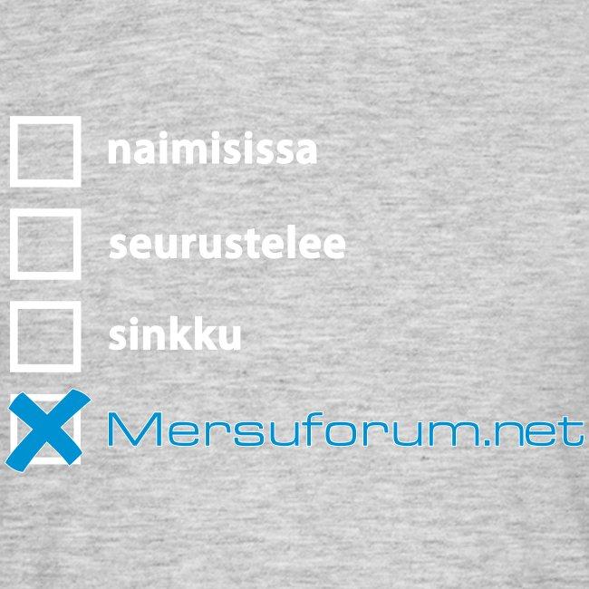 Naimisissa Mersuforumi.netin kanssa? -T-paita