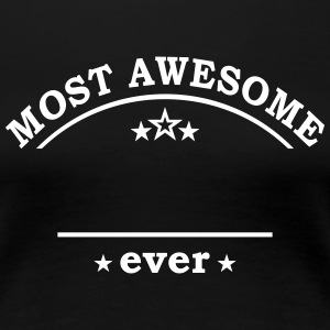 Most awesome - best Team Job Mother Work Player T-Shirts - Women's Premium T-Shirt