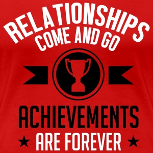 achievements are forever T-shirts - Dame premium T-shirt